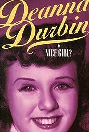Nice Girl?(1941) Poster - Movie Forum, Cast, Reviews