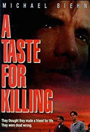 A Taste for Killing (1992) Poster - Movie Forum, Cast, Reviews