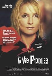 La vie promise(2002) Poster - Movie Forum, Cast, Reviews