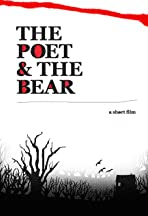 The Poet and the Bear