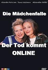 Die Mädchenfalle - Der Tod kommt online Poster