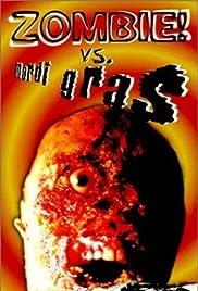 Zombie! vs. Mardi Gras Poster