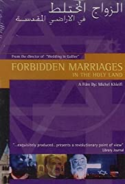 Forbidden Marriages in the Holy Land Poster