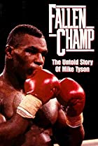 Image of Fallen Champ: The Untold Story of Mike Tyson