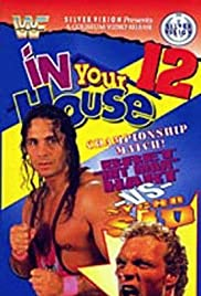 WWF in Your House: It's Time (1996) Poster - TV Show Forum, Cast, Reviews