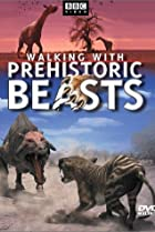 Image of Walking with Prehistoric Beasts