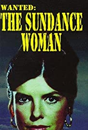 Wanted: The Sundance Woman(1976) Poster - Movie Forum, Cast, Reviews