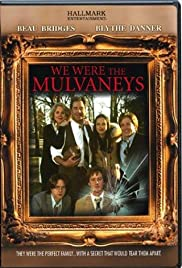 We Were the Mulvaneys Poster
