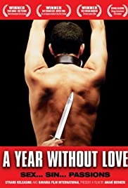 A Year Without Love (2005) Poster - Movie Forum, Cast, Reviews