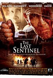 The Last Sentinel (2007) Poster - Movie Forum, Cast, Reviews