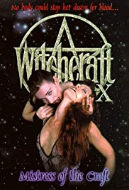 Witchcraft X: Mistress of the Craft (1998) Poster - Movie Forum, Cast, Reviews