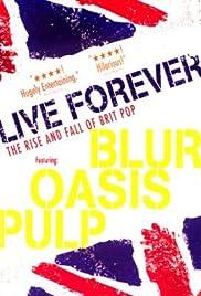 Live Forever(2003) Poster - Movie Forum, Cast, Reviews