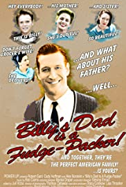 Billy's Dad Is a Fudge-Packer! Poster