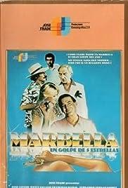 Marbella, un golpe de cinco estrellas Poster