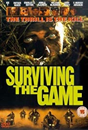Surviving the Game(1994) Poster - Movie Forum, Cast, Reviews