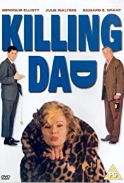 Killing Dad or How to Love Your Mother Poster