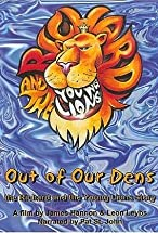 Primary image for Out of Our Dens: The Richard and the Young Lions Story