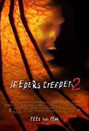 Jeepers Creepers II (2003) Poster - Movie Forum, Cast, Reviews