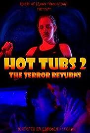 Hot Tubs II: The Terror Returns Poster