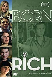 Born Rich (2003) Poster - Movie Forum, Cast, Reviews