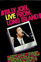 Image of Billy Joel: Live from Long Island