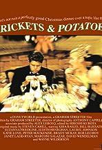 Crickets & Potatoes
