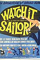 Image of Watch it, Sailor!
