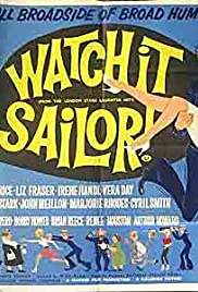 Watch it, Sailor! Poster