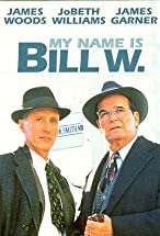 Primary image for My Name Is Bill W.