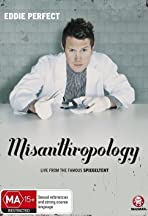 Eddie Perfect: Misanthropology