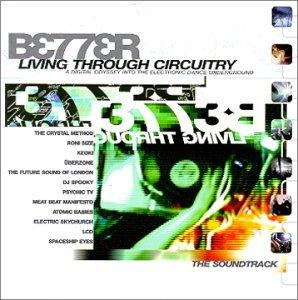 Better Living Through Circuitry (1999)
