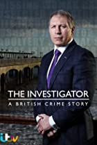 Image of The Investigator: A British Crime Story