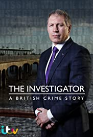 The Investigator: A British Crime Story Poster - TV Show Forum, Cast, Reviews