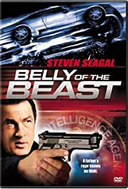 Belly of the Beast (2003) Poster - Movie Forum, Cast, Reviews