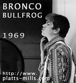 Bronco Bullfrog (1970)