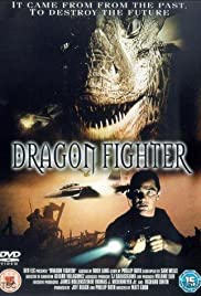 Dragon Fighter (2003) Poster - Movie Forum, Cast, Reviews