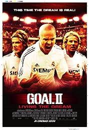 Goal! II: Living the Dream poster