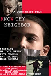 Know Thy Neighbor Poster
