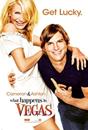 What Happens in Vegas (2008) Poster - Movie Forum, Cast, Reviews