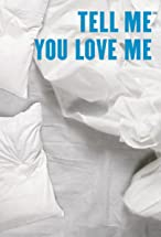 Primary image for Tell Me You Love Me