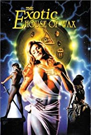 The Exotic House of Wax Poster