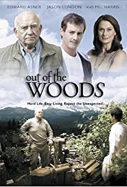 Out of the Woods(2005) Poster - Movie Forum, Cast, Reviews