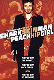 Shark Skin Man and Peach Hip Girl (1998) Poster - Movie Forum, Cast, Reviews
