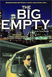 The Big Empty (1997) Poster - Movie Forum, Cast, Reviews