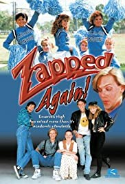 Zapped Again! (1990) Poster - Movie Forum, Cast, Reviews