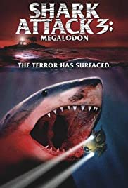 Shark Attack 3: Megalodon Poster