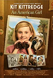 Kit Kittredge: An American Girl (2008) Poster - Movie Forum, Cast, Reviews
