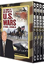 The Complete History of U.S. Wars 1700-2004