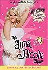 """The Anna Nicole Show"""