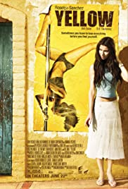 Yellow (2006) Poster - Movie Forum, Cast, Reviews